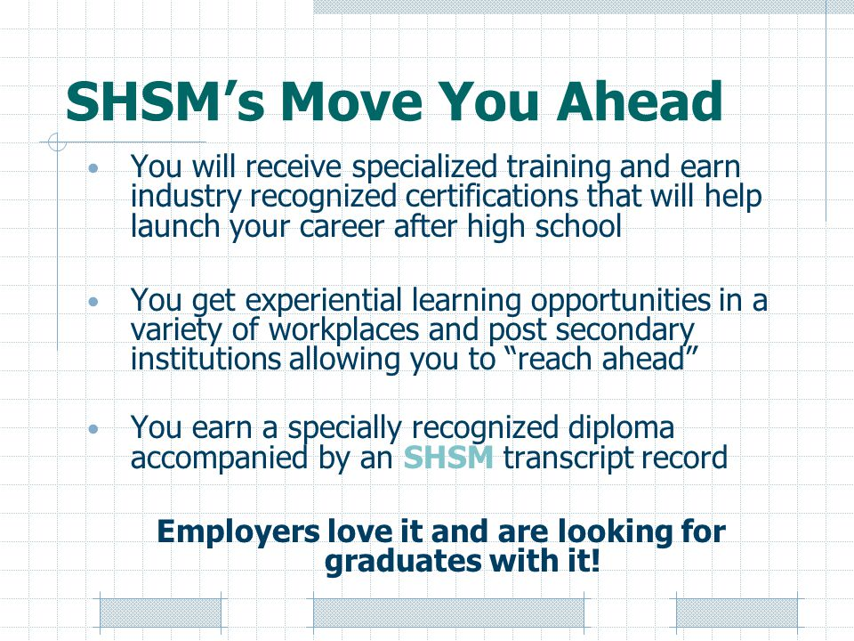 Employers love it and are looking for graduates with it!