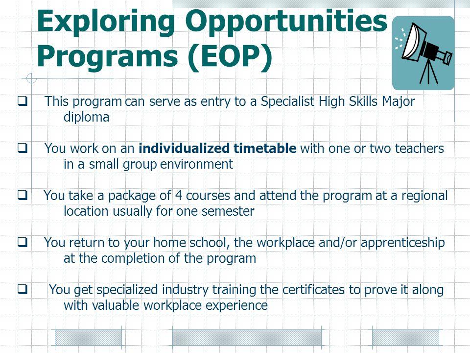 Exploring Opportunities Programs (EOP)
