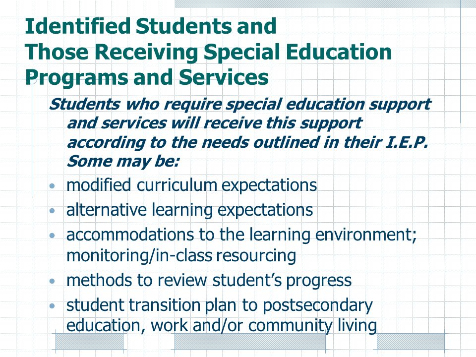 Identified Students and Those Receiving Special Education Programs and Services