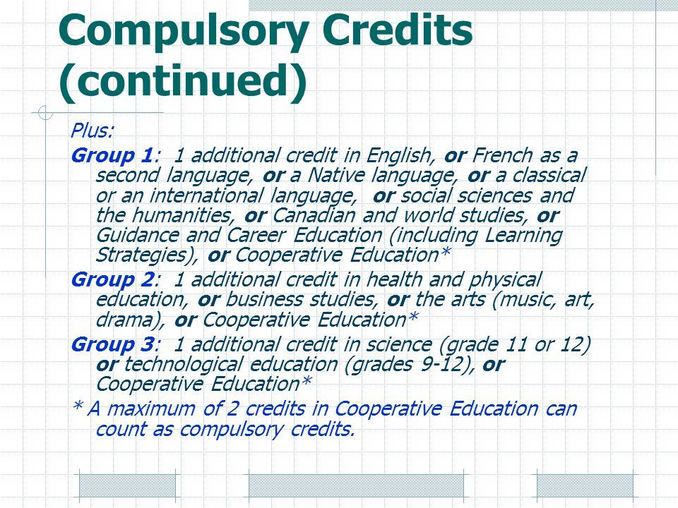 Compulsory Credits (continued)