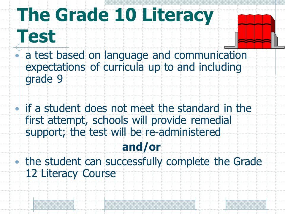 The Grade 10 Literacy Test