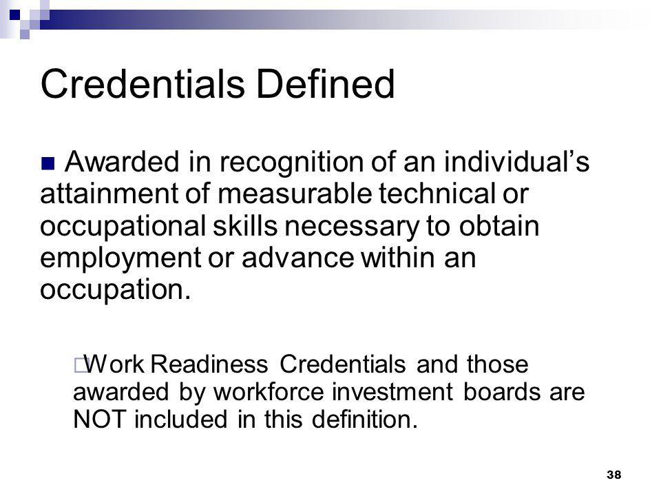 Credentials Defined