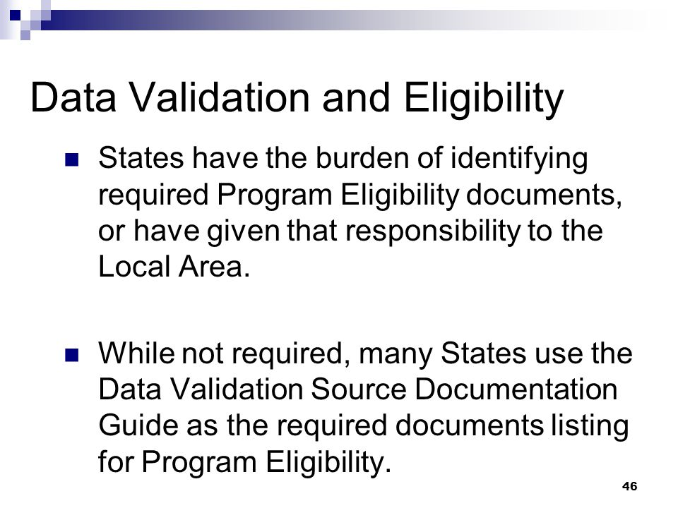 Data Validation and Eligibility