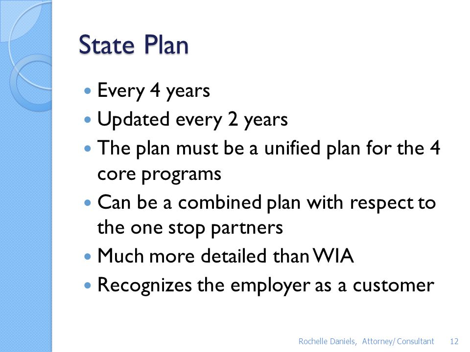 State Plan Every 4 years Updated every 2 years