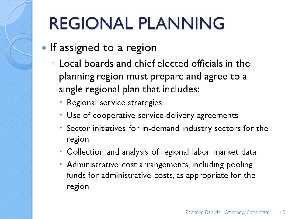 REGIONAL PLANNING If assigned to a region