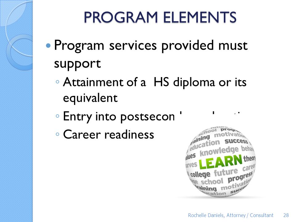 PROGRAM ELEMENTS Program services provided must support