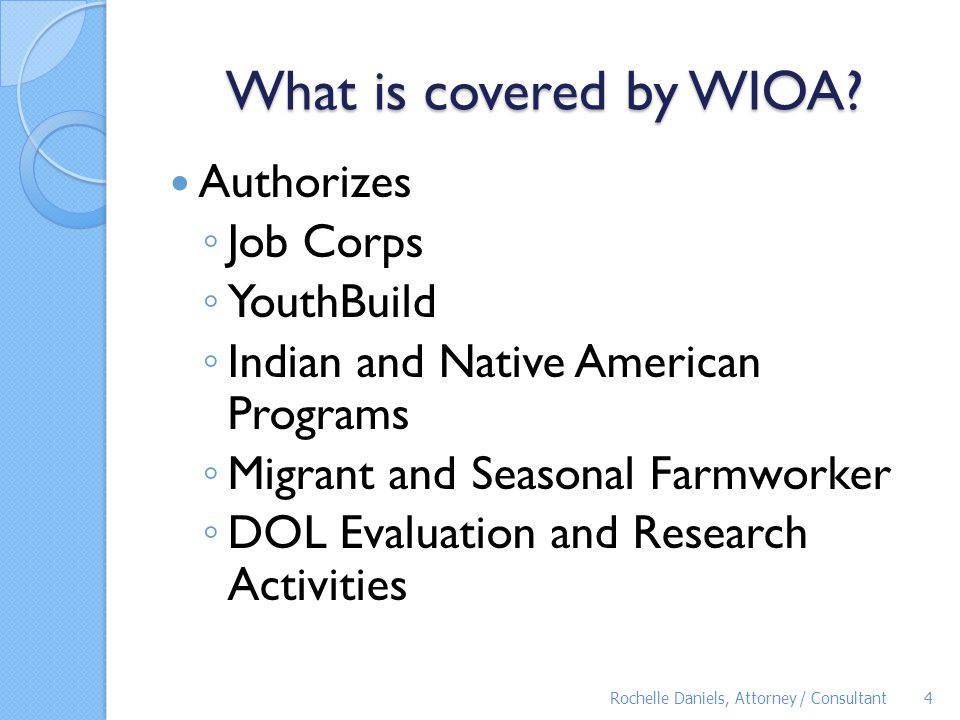 What is covered by WIOA Authorizes Job Corps YouthBuild