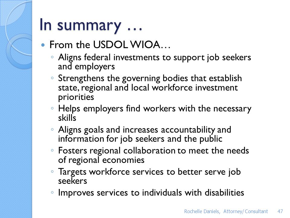 In summary … From the USDOL WIOA…
