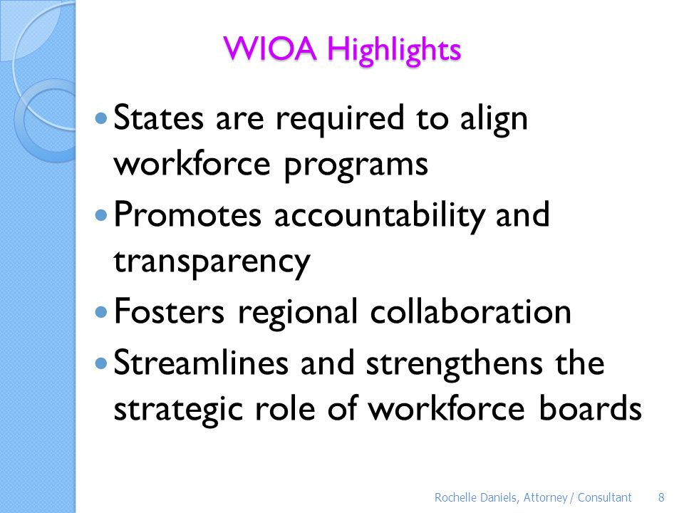 States are required to align workforce programs