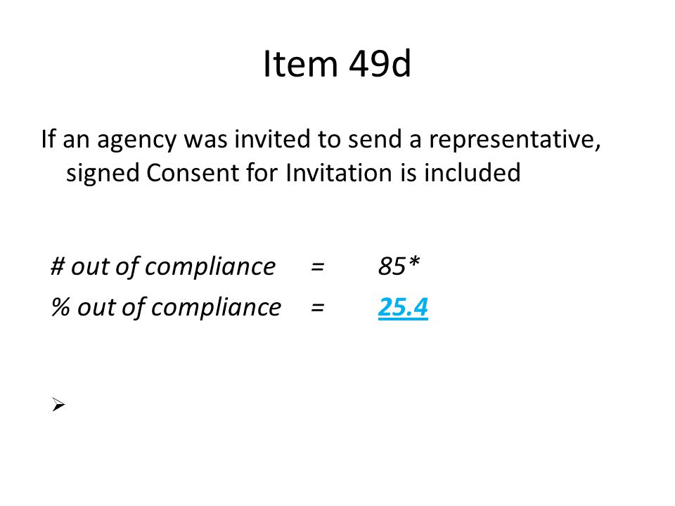 Apr-17 Item 49d. If an agency was invited to send a representative, signed Consent for Invitation is included.