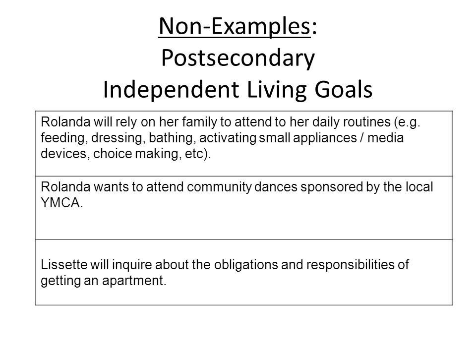Non-Examples: Postsecondary Independent Living Goals