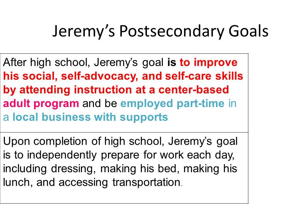 Jeremy's Postsecondary Goals
