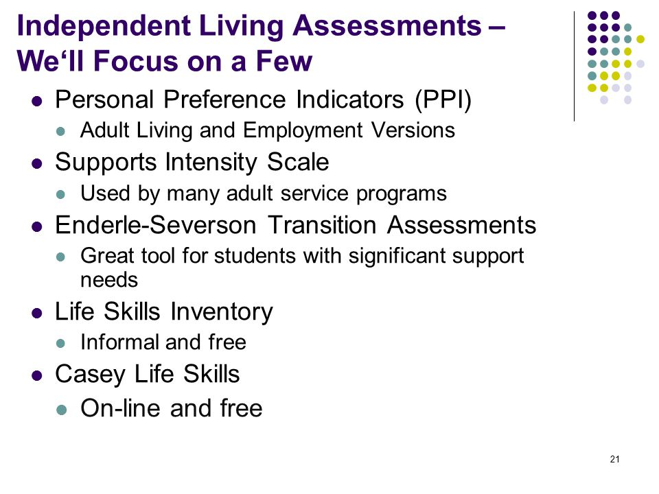 Independent Living Assessments – We'll Focus on a Few