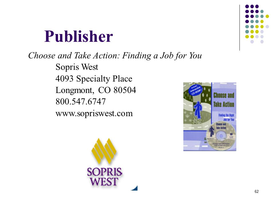 Publisher Choose and Take Action: Finding a Job for You Sopris West