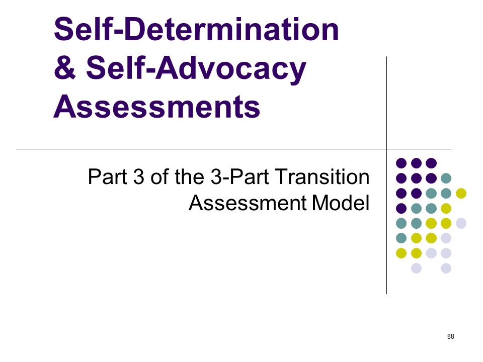 Self-Determination & Self-Advocacy Assessments