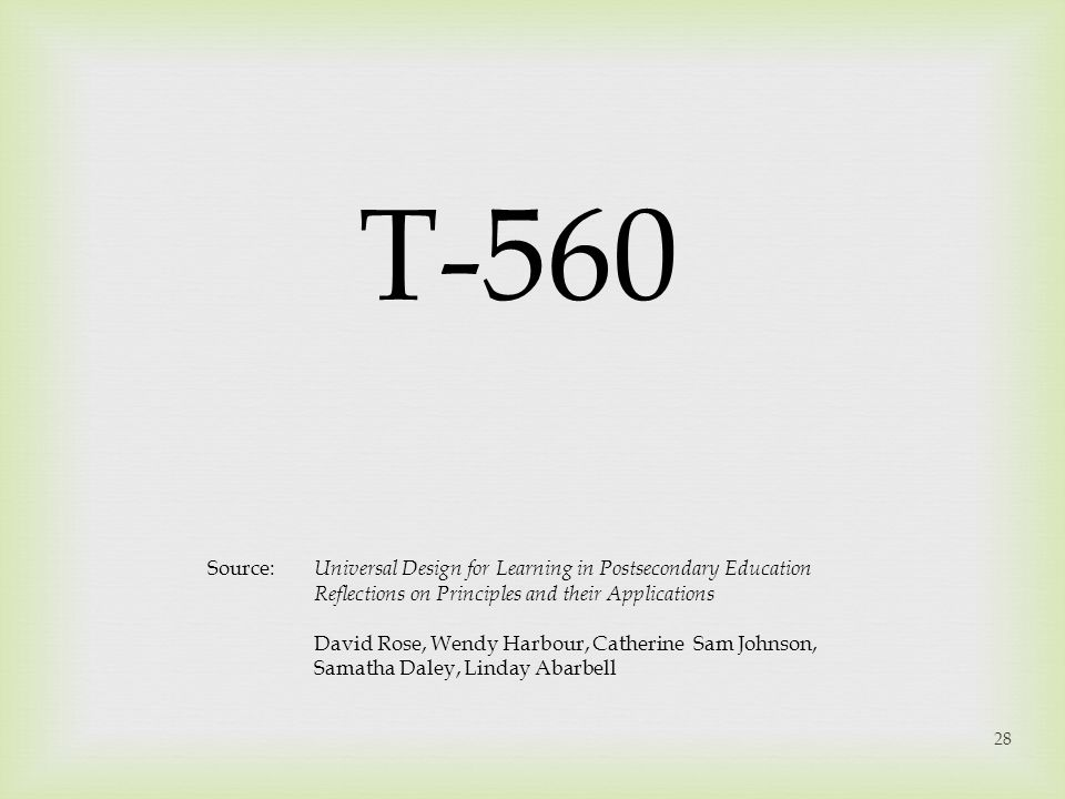 T-560 Source: Universal Design for Learning in Postsecondary Education