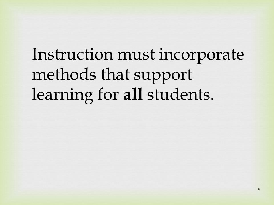 Instruction must incorporate
