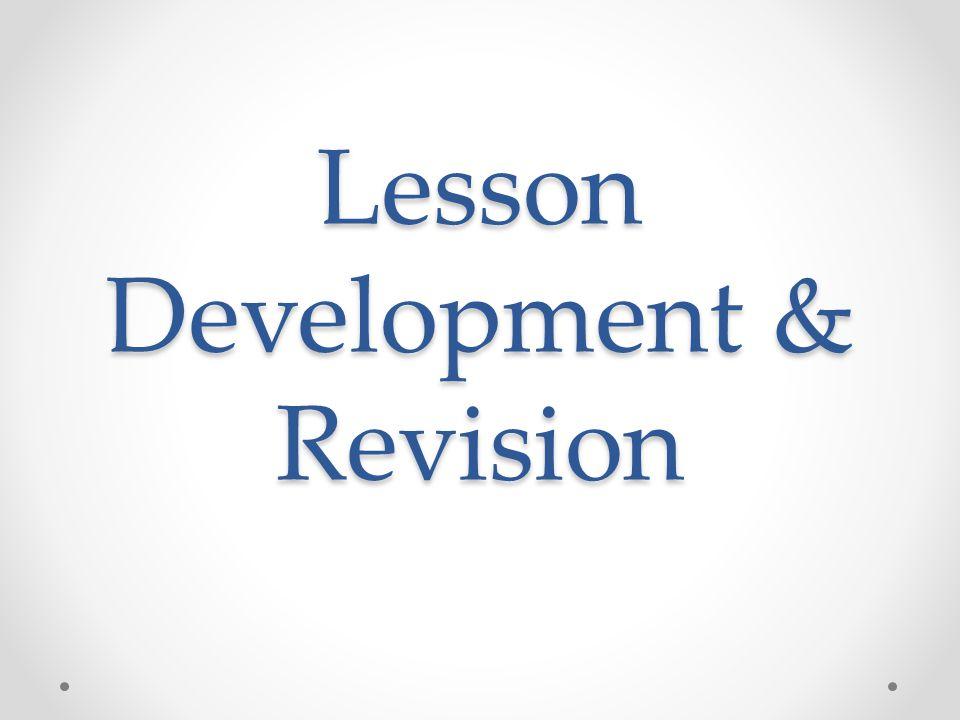 Lesson Development & Revision