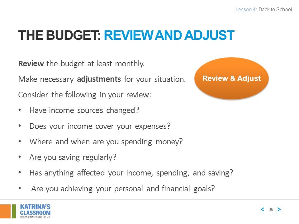 The Budget: Review and Adjust