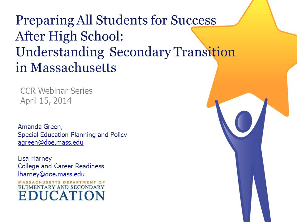 Preparing All Students for Success After High School: Understanding Secondary Transition in Massachusetts