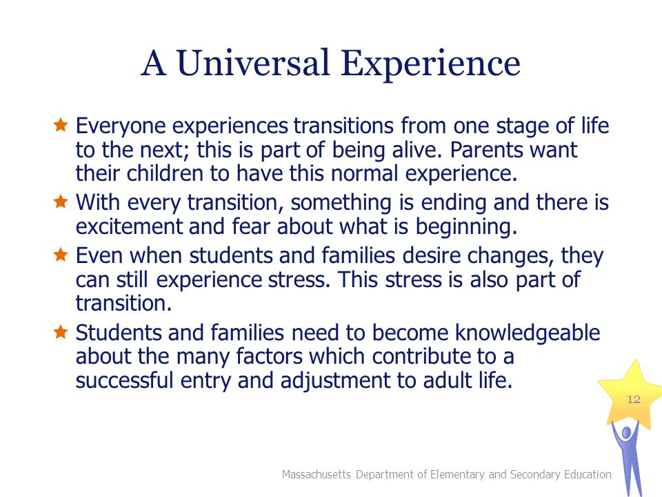 A Universal Experience