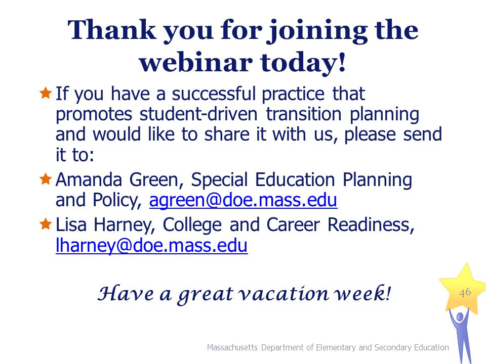 Thank you for joining the webinar today!
