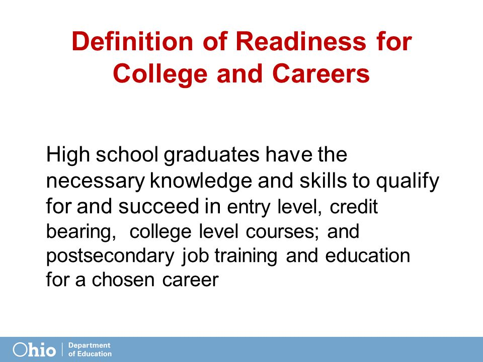 Definition of Readiness for College and Careers