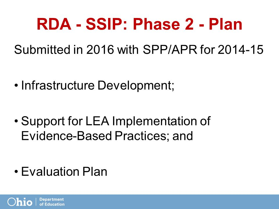RDA - SSIP: Phase 2 - Plan Submitted in 2016 with SPP/APR for 2014-15