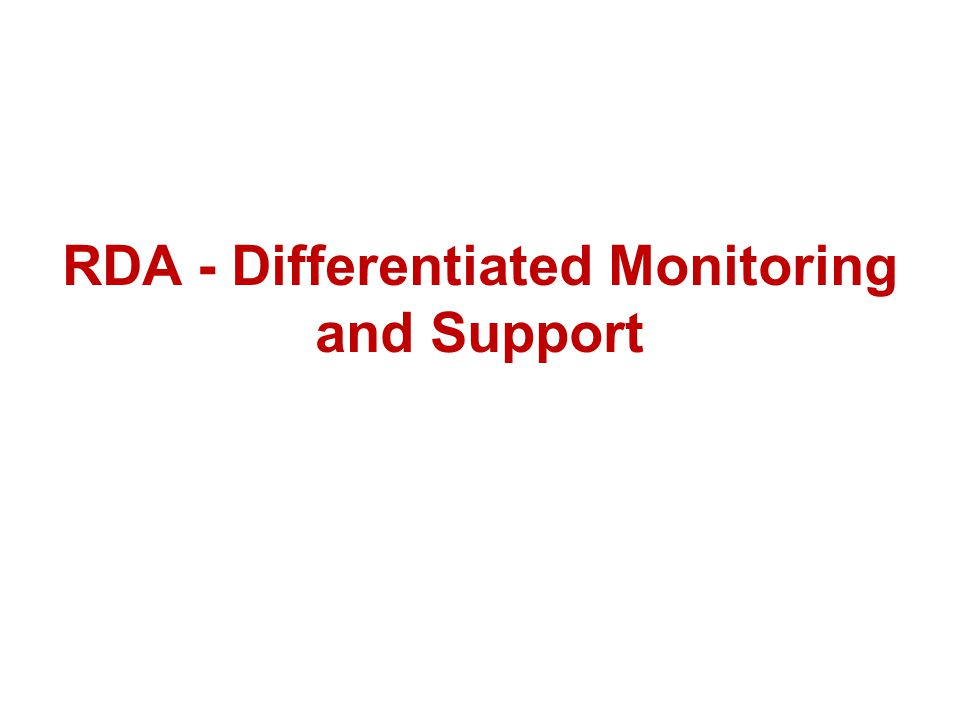 RDA - Differentiated Monitoring and Support