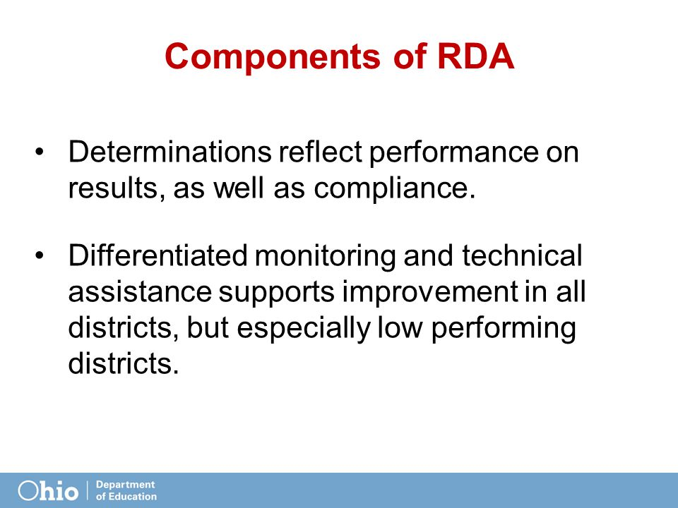 Components of RDA Determinations reflect performance on results, as well as compliance.