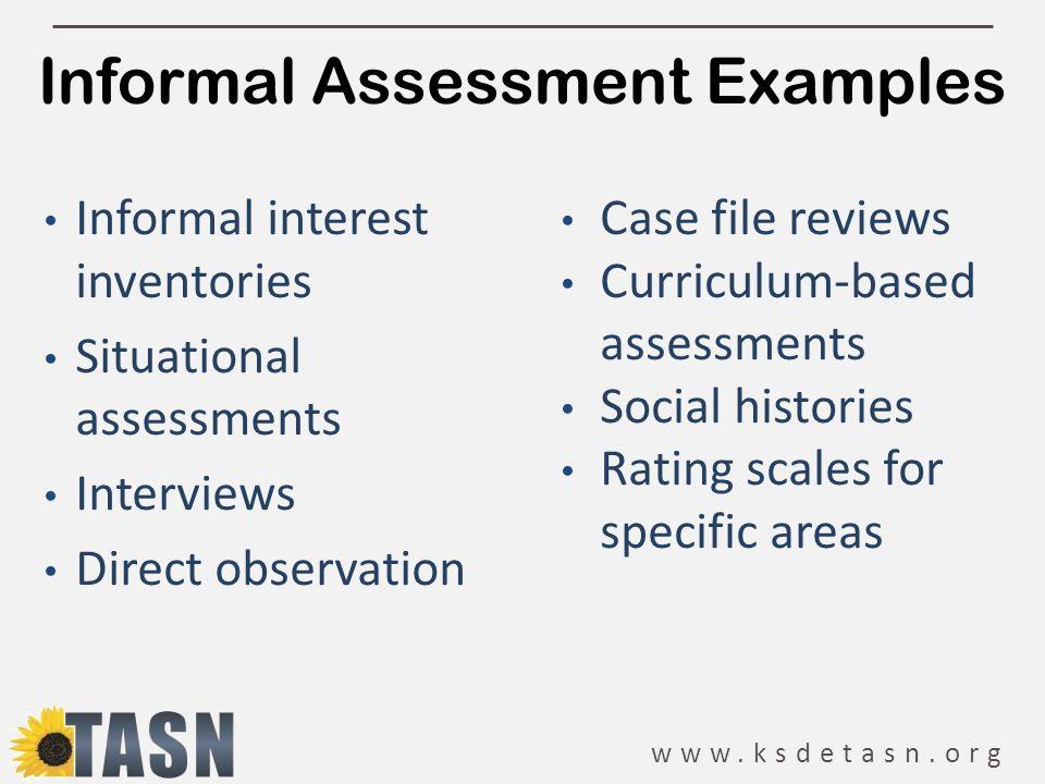 Informal Assessment Examples