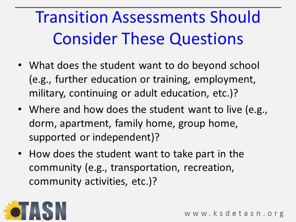 Transition Assessments Should Consider These Questions