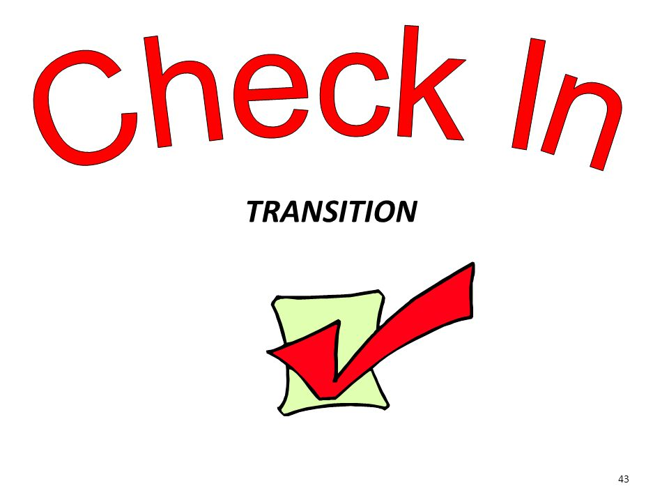 Check In TRANSITION.