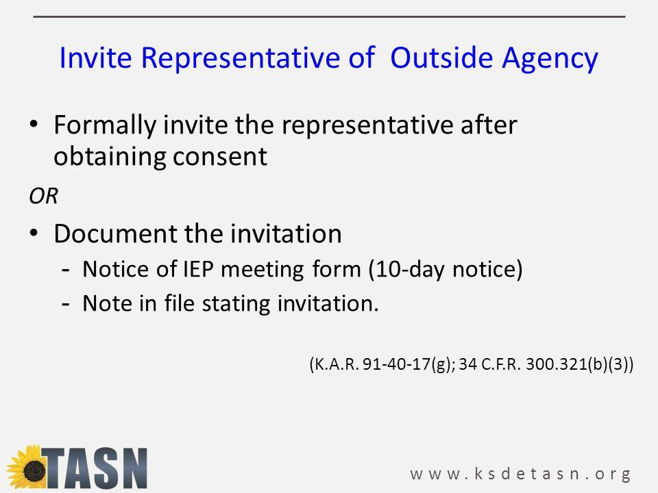 Invite Representative of Outside Agency