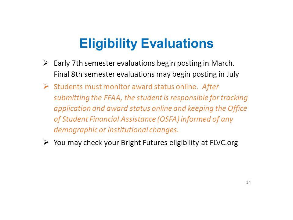 Eligibility Evaluations