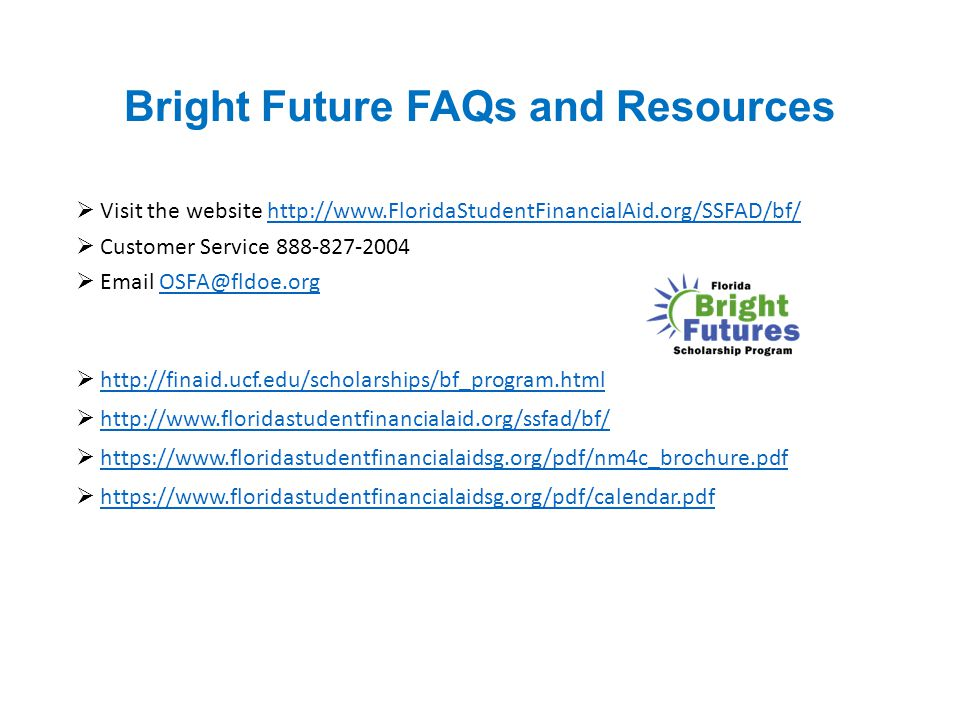 Bright Future FAQs and Resources