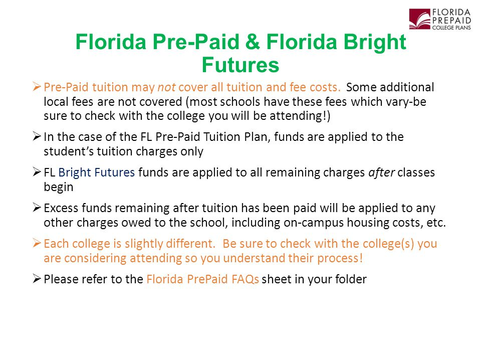 Florida Pre-Paid & Florida Bright Futures