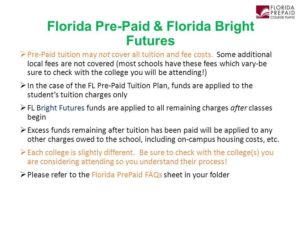Florida Pre-Paid & Florida Bright Futures