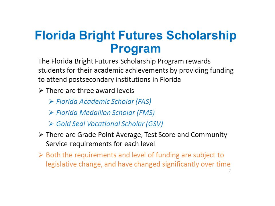 Florida Bright Futures Scholarship Program