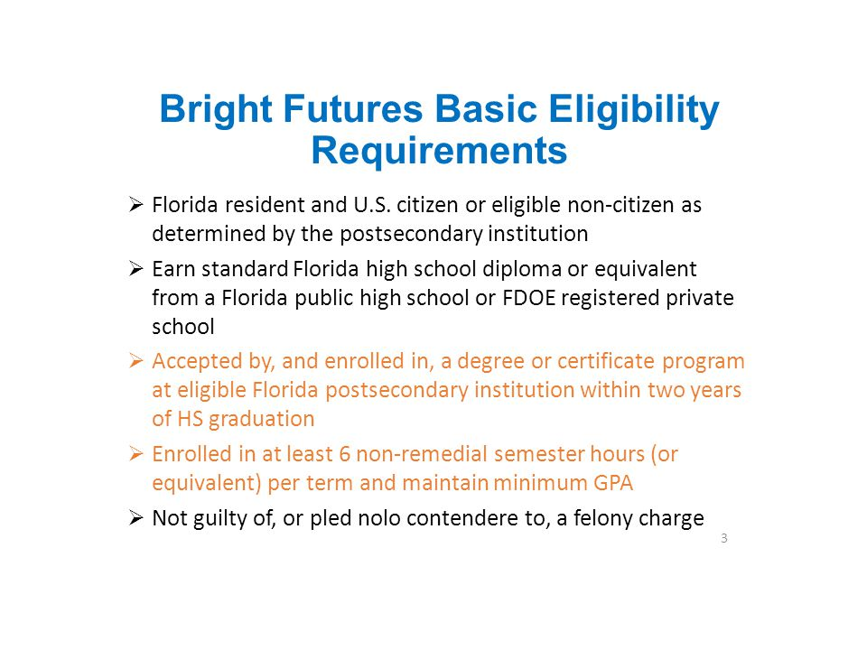 Bright Futures Basic Eligibility Requirements
