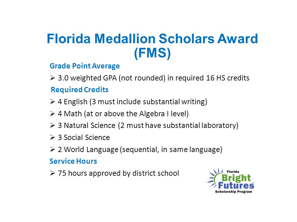 Florida Medallion Scholars Award (FMS)