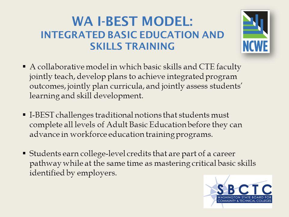 WA I-BEST Model: Integrated Basic Education and Skills Training