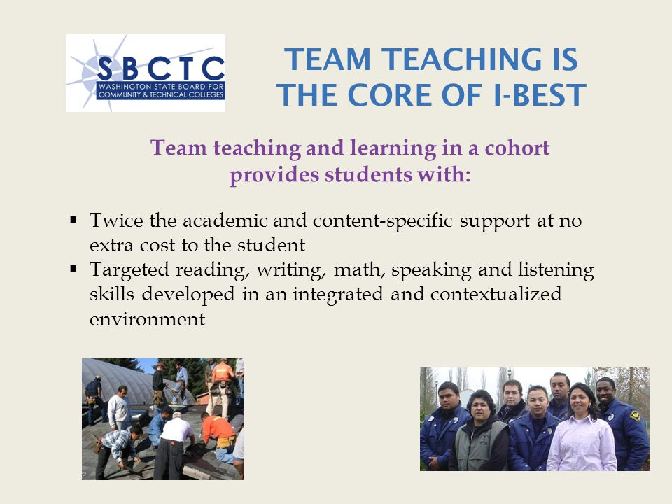 TEAM TEACHING IS THE CORE OF I-BEST