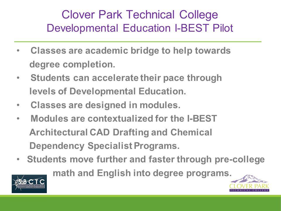 Clover Park Technical College Developmental Education I-BEST Pilot