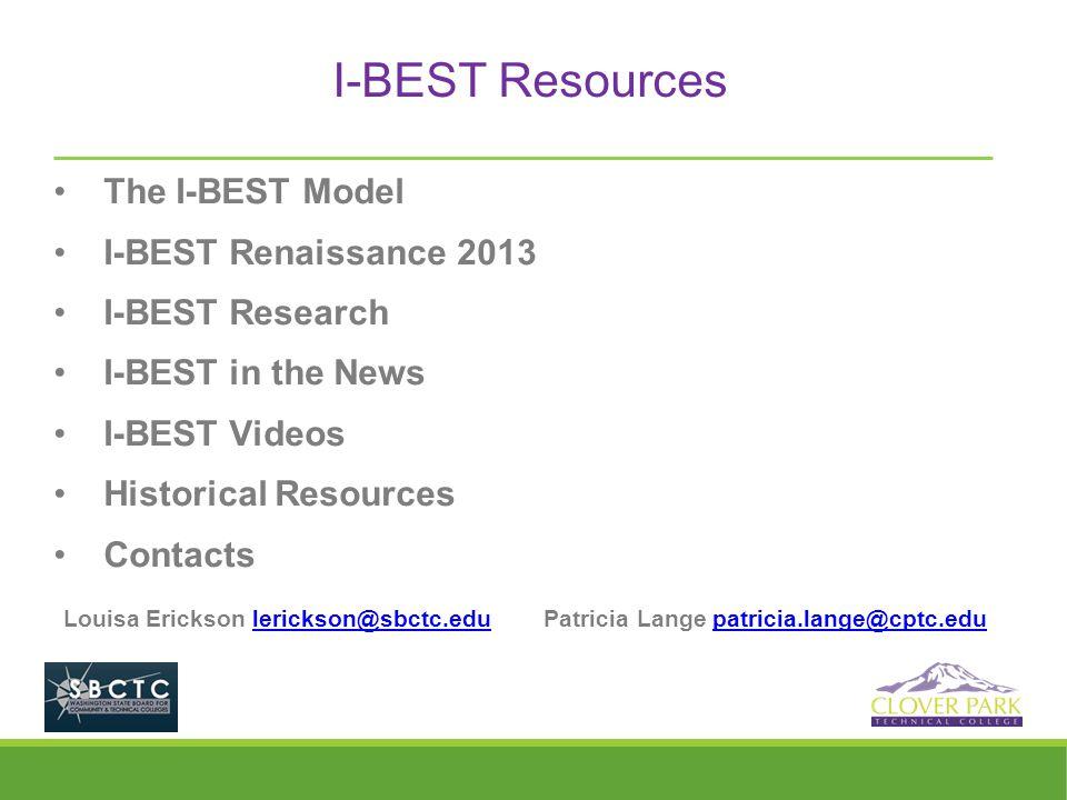I-BEST Resources The I-BEST Model I-BEST Renaissance 2013