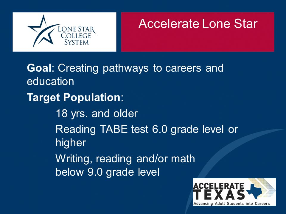 Accelerate Lone Star Goal: Creating pathways to careers and education