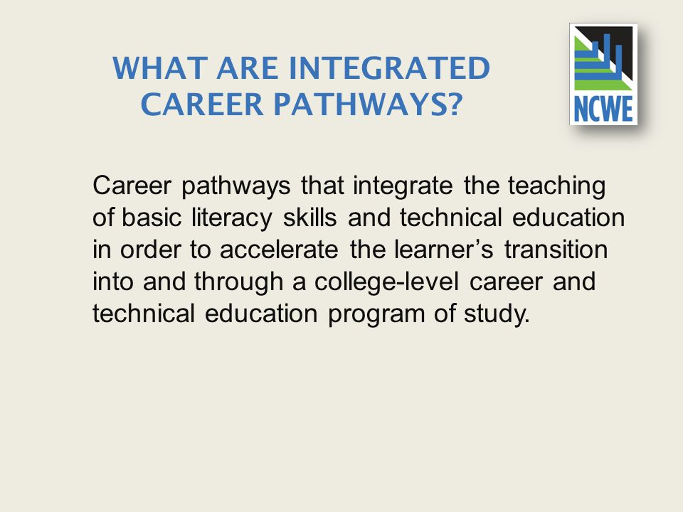 What are Integrated Career Pathways
