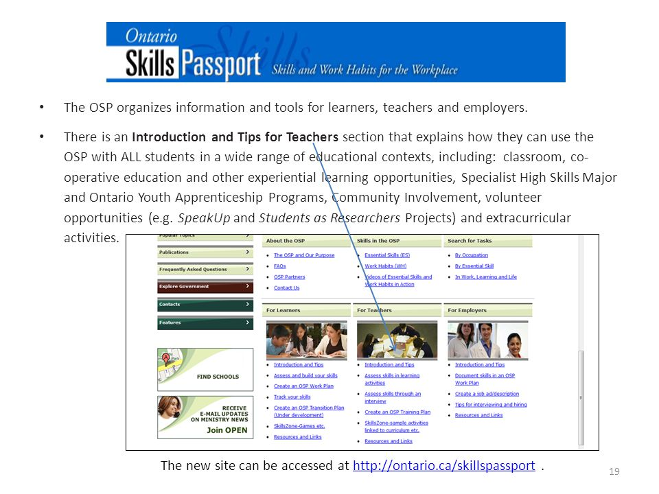 The new site can be accessed at http://ontario.ca/skillspassport .