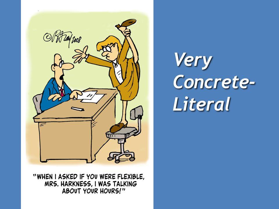Very Concrete-Literal