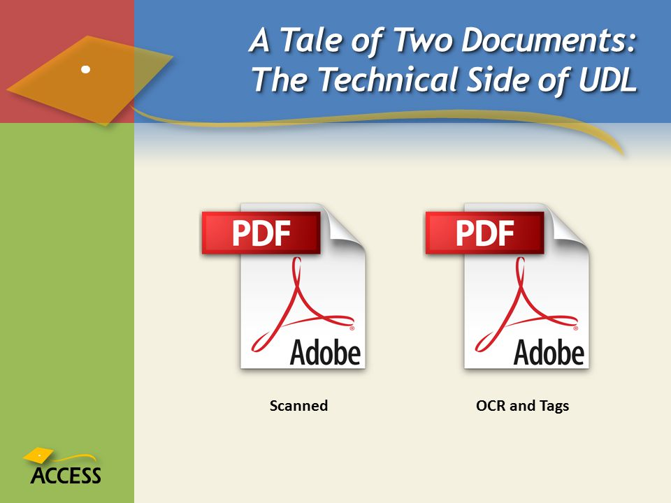 A Tale of Two Documents: The Technical Side of UDL